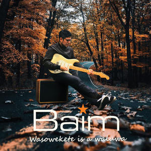 Baim - Wasowekete is a Waluwa (Full Album 2017)