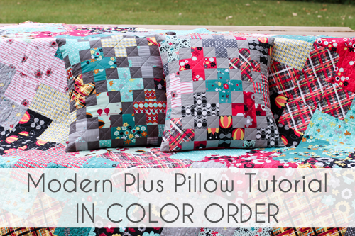 Modern Plus Pillow Tutorial - In Color Order