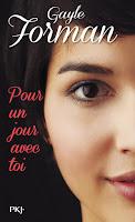 http://perfect-readings.blogspot.fr/2014/07/gayle-forman-pour-un-avec-toi.html