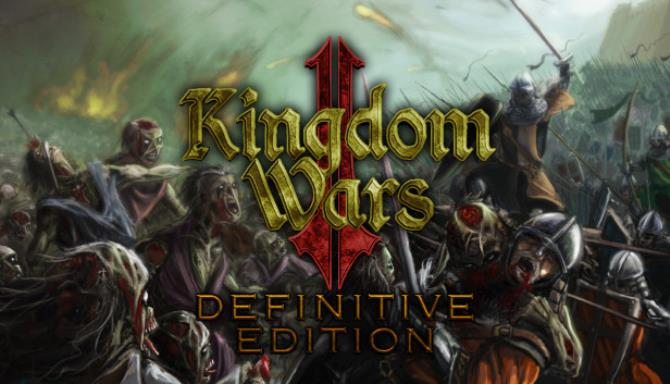Kingdom Wars 2 Definitive Edition PC Game Download