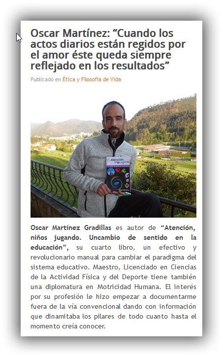 http://www.tunuevainformacion.com/etica-filosofia-de-vida/749-oscar-martinez-cuando-los-actos-diarios-estan-regidos-por-el-amor-este-queda-siempre-reflejado-en-los-resultados.html