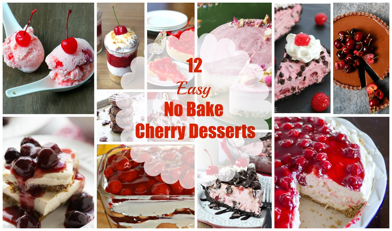 To celebrate Cherry season, here's a delicious collection of easy NO BAKE  Cherry desserts!