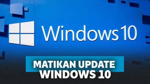 cara mematikan update windows 10 sementara