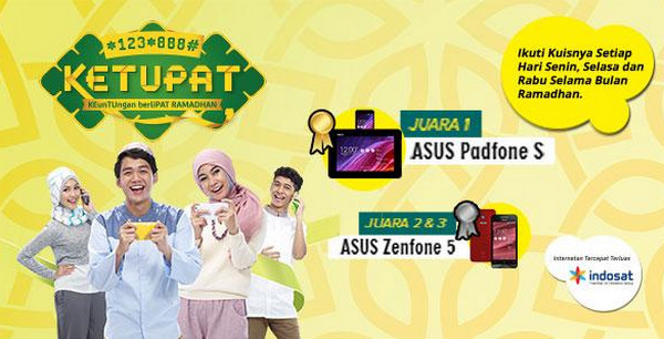 Kuis Ketupat IM3 Berhadiah ASUS Padfone S & 2 unit Zenfone 5