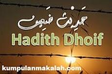 Pengertian dan Klasifikasi Hadis Dhai'if