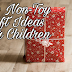 Top Non-Toy Gift Ideas for Children