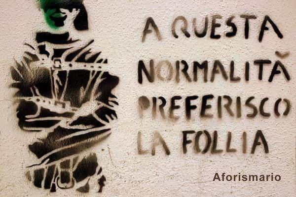 Conosciuto Aforismario®: Follia - 100 Frasi e citazioni sulla Pazzia XS88