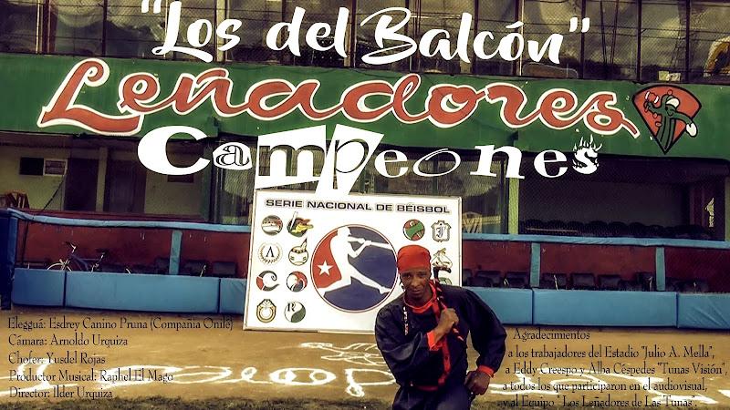 Los del Balcón - ¨Leñadores Campeones¨ - Videoclip - Dirección: Ilder Urquiza. Portal del Vídeo Clip Cubano