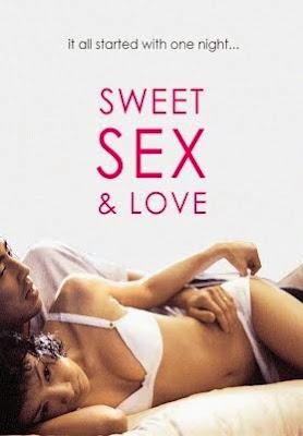 http://2.bp.blogspot.com/-a24JC4UGCM4/VbKeUEKWYFI/AAAAAAAABE0/zlnU-tjjlKc/s400/Sweet%2BSex%2Band%2BLove%2B2003.jpg