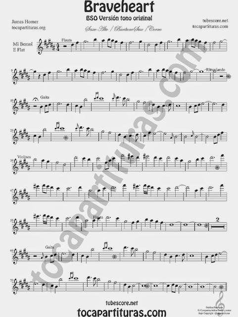 Braveheart Partitura de Saxofón Alto, Barítono y Trompa o Cornos afinados en Mi bemol Alto Saxophone, baritone sax, french horn o corno B flat