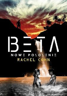 Beta - Nowe pokolenie - Rachel Cohn