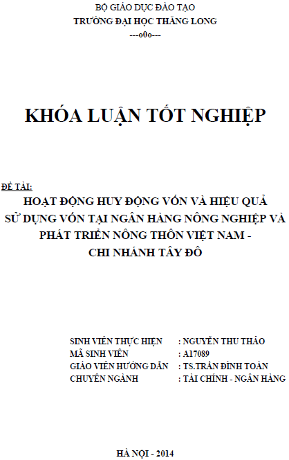 Hoạt động huy động vốn và hiệu quả sử dụng vốn tại Ngân hàng Nông nghiệp và Phát triển Nông thôn Việt Nam Chi nhánh Tây Đô