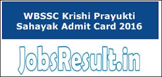 WBSSC Krishi Prayukti Sahayak Admit Card 2016