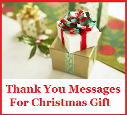 Thank You Messages For Christmas Gift