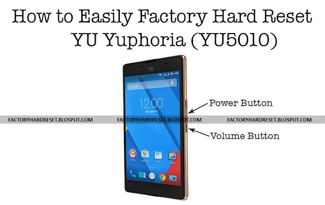 How to Easily Factory Hard Reset YU Yuphoria