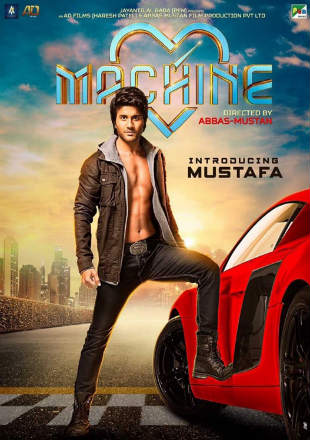 Poster of Machine 2017 Full Hindi Movie Download HDRip 720p Free Watch Online In HD