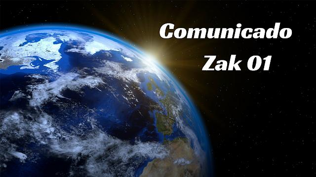 COMUNICADO de Zak #01