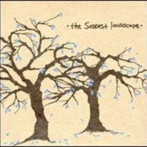 The Saddest Landscape - Lift Your Burdens High for This Is Where We Cross (LP 2004)