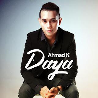 Ahmad K - Daya MP3