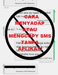 cara menyadap sms pacar isrti suami selingkuhan tanpa menggunakan aplikasi
