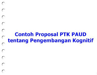 Download Contoh Proposal PTK PAUD tentang Kognitif doc