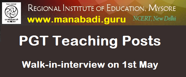 latest jobs, PGT Posts, Post Graduate Teachers, Regional Institute of Education, RIE Mysore, teaching jobs