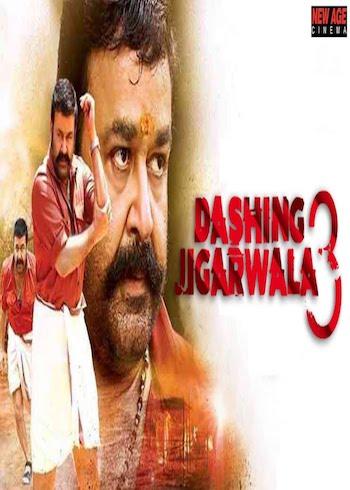 Dashing Jigarwala 3 2019 Hindi Dubbed Full Movie Download