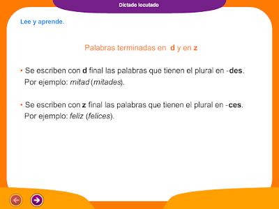 http://ceiploreto.es/sugerencias/juegos_educativos_2/13/Dictado_palabras_terminadas_d_z/index.html