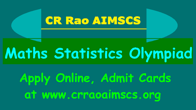 cr rao aimscs statistics olympiad 2018,statistics olympiad online application form,statistics olympiad admit cards,results of maths statistics olympiad talent search competition