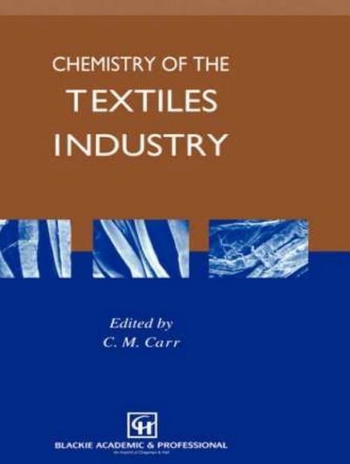 Chemistry of the Textile Industry