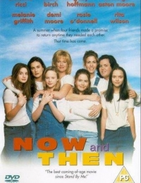 Now and Then | Bmovies