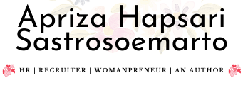 Apriza Hapsari | HR Recruiter | Womanpreneur | An Author