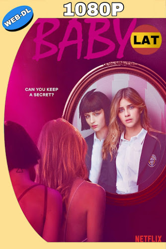 BABY (2018) TEMPORADA 01 WEB-DL 1080P LATINO-ITALIANO MKV