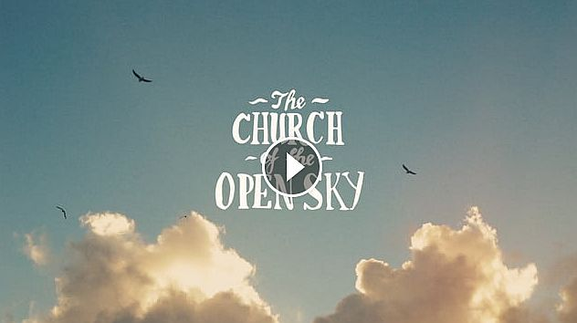 The Church of the Open Sky Official Trailer