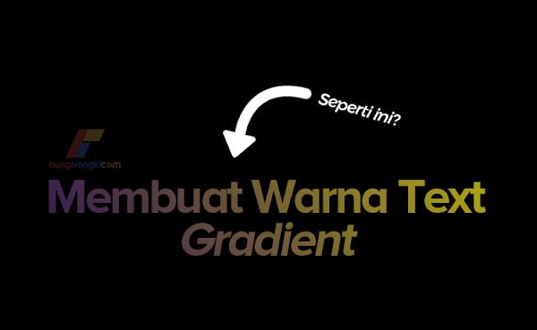 Cara Membuat Gradasi Warna Text (Gradient Title) dengan CSS
