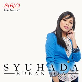 Shuhada - Bukan Dia MP3