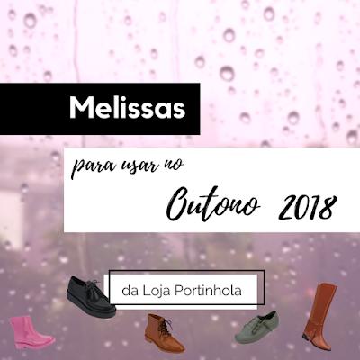 Capa: Melissas para o Outono de 2018 (da Loja Portinhola)