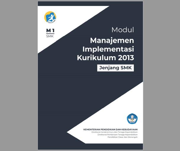 Modul Manajemen Implementasi Kurikulum 2013 Tingkat SMK