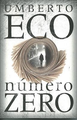 Número Zero, mais uma pérola de Umberto Eco