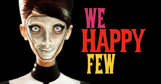 We Happy Few (Alpha Gameplay) Usability Review