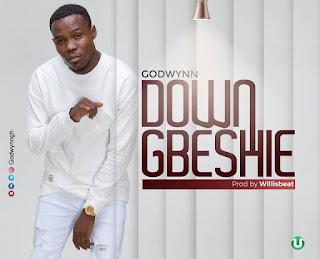 Godwynn - Down Gbeshie