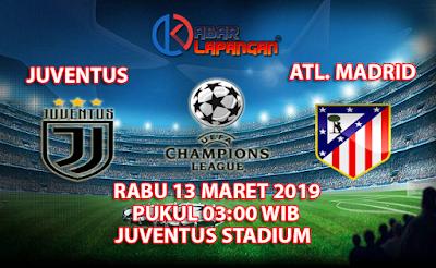 Prediksi Bola Juventus vs Ateltico Madrid 13 Maret 2019