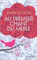 Au premier chant du merle Linda Olsson
