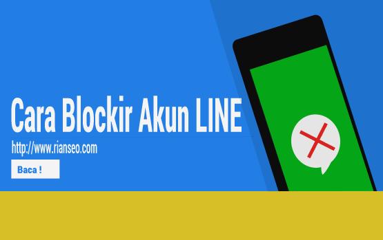 Cara Memblokir Kontak LINE Yang Bikin Kesal - Pesan Spam