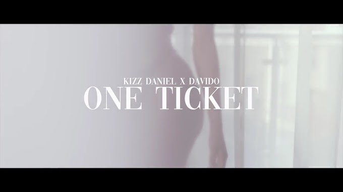 Kizz Daniel – One Ticket ft. Davido [Video]