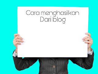 Tips cara menghasilkan uang dari blog google adsense terbukti berhasil