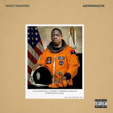 Kelson Most Wanted - Astronauta Mixtape
