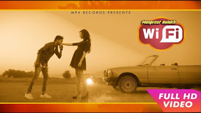 Wi Fi Lyrics - Manpreet Aulakh | MP4 Records Presents