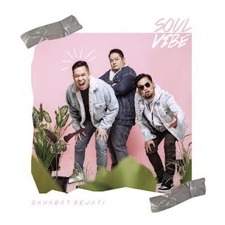 Soulvibe - Sahabat Sejati Mp3