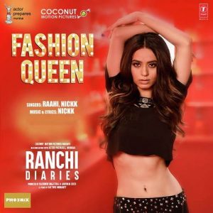 Fashion Queen - Ranchi Diaries